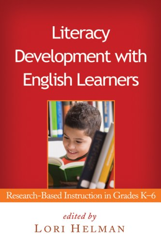 Literacy Development with English Learners Research-Based Instruction in Grades K-6  2009 edition cover