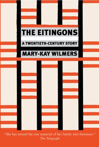 Eitingons A Twentieth-Century Story N/A edition cover