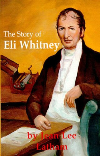 STORY OF ELI WHITNEY N/A edition cover