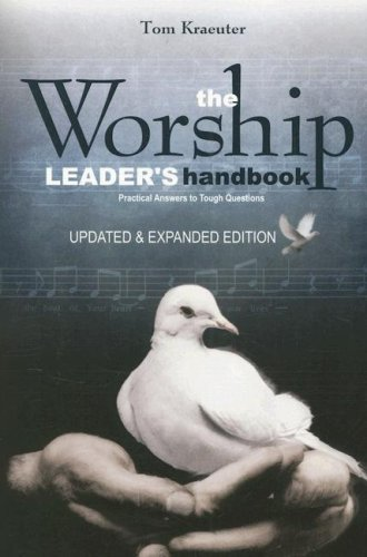 Worship Leader's Handbook Practical Answers to Tough Questions  2006 (Revised) edition cover
