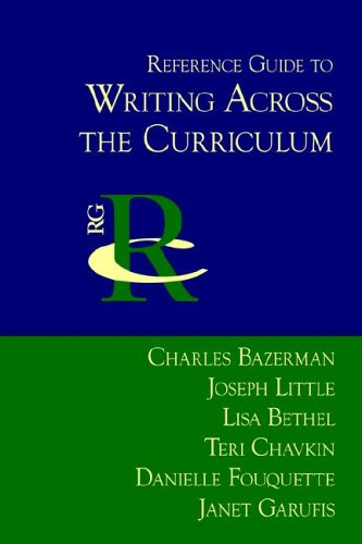 Reference Guide to Writing Across the Curriculum  2005 9781932559422 Front Cover