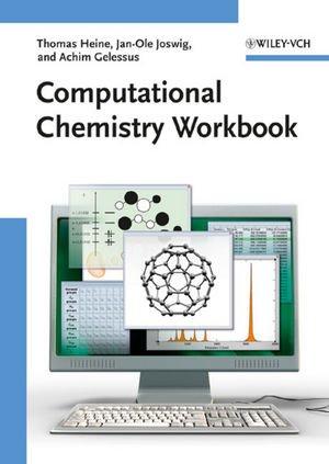 Computational Chemistry   2009 (Workbook) edition cover