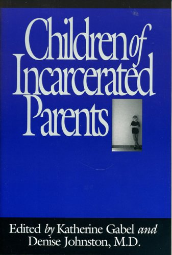 Children of Incarcerated Parents  N/A 9780029110423 Front Cover