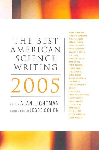 Best American Science Writing 2005   2005 9780060726423 Front Cover