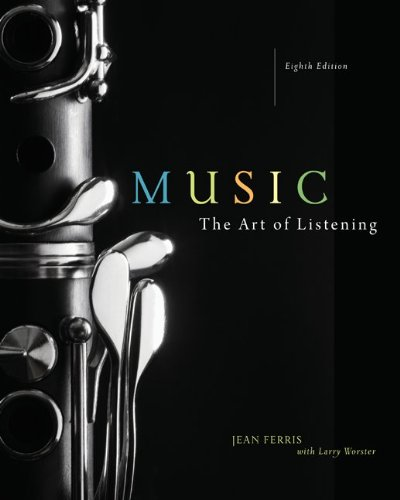 Music The Art of Listening 8th 2010 edition cover