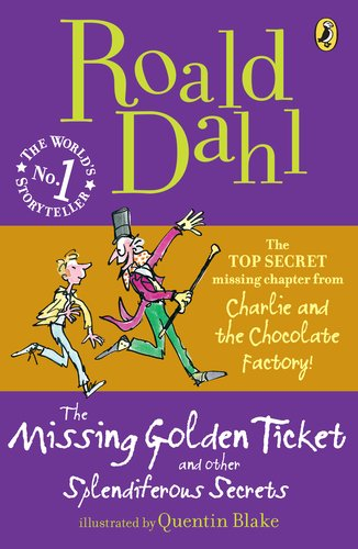 Missing Golden Ticket and Other Splendiferous Secrets   2010 edition cover