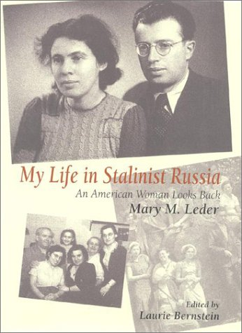 My Life in Stalinist Russia An American Woman Looks Back  2001 edition cover