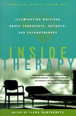 Inside Therapy Illuminating Writings about Therapists, Patients, and Psychotherapy Revised  edition cover