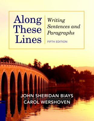 Along These Lines Writing Sentences and Paragraphs 5th 2012 edition cover