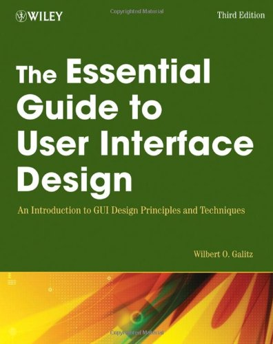 Essential Guide to User Interface Design An Introduction to GUI Design Principles and Techniques 3rd 2007 edition cover
