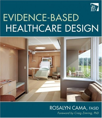Evidence-Based Healthcare Design   2008 edition cover