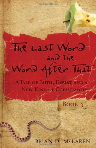 Last Word and the Word after That A Tale of Faith, Doubt, and a New Kind of Christianity  2005 edition cover