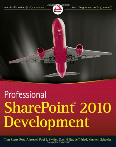 Professional SharePoint 2010 Development   2010 9780470529423 Front Cover