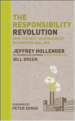 Responsibility Revolution How the Next Generation of Businesses Will Win  2010 edition cover