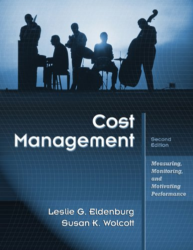 Cost Management Measuring, Monitoring, and Motivating Performance 2nd 2011 edition cover