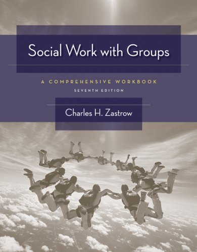 Social Work with Groups A Comprehensive Workbook 7th 2009 9780495506423 Front Cover
