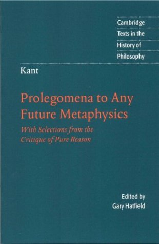 Prolegomena to Any Future Metaphysics With Selections from the Critique of Pure Reason  1997 edition cover