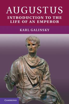 Augustus Introduction to the Life of an Emperor  2012 9780521744423 Front Cover