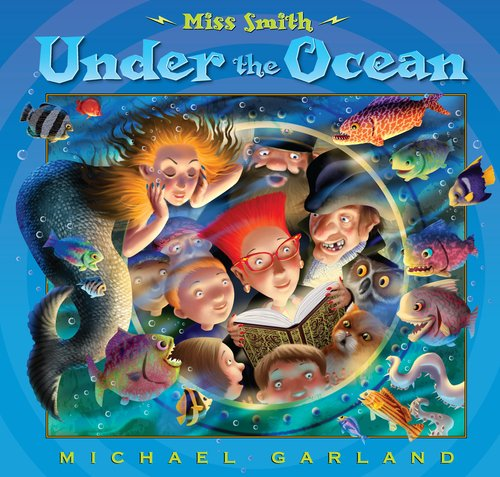 Miss Smith under the Ocean   2011 9780525423423 Front Cover