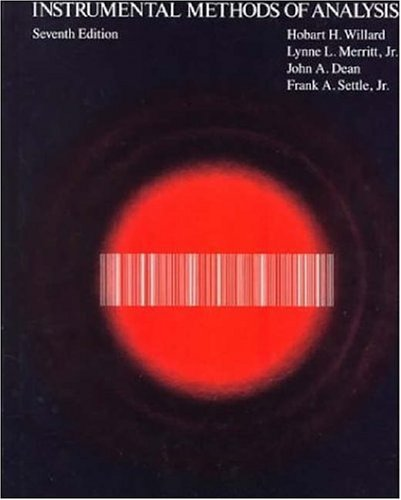 Instrumental Methods of Analysis  7th 1988 edition cover
