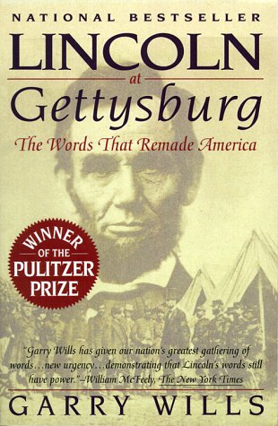 Lincoln at Gettysburg The Words That Remade America  1992 edition cover