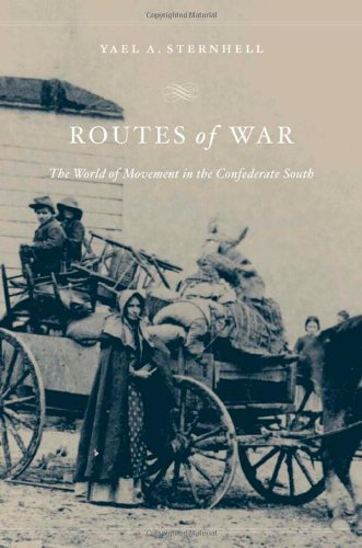 Routes of War The World of Movement in the Confederate South  2012 9780674064423 Front Cover