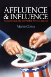 Affluence and Influence Economic Inequality and Political Power in America  2014 edition cover