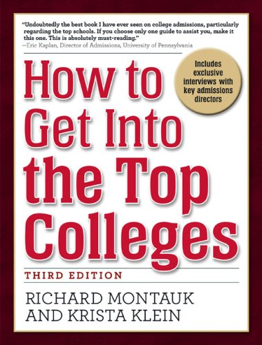 How to Get into the Top Colleges  3rd 2009 edition cover