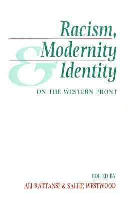 Racism, Modernity and Identity On the Western Front  1994 9780745609423 Front Cover