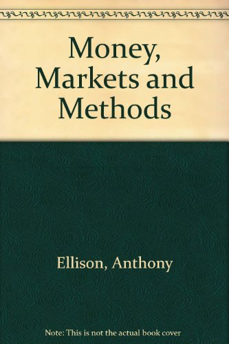 Money Markets and Methods  Revised  9780757576423 Front Cover