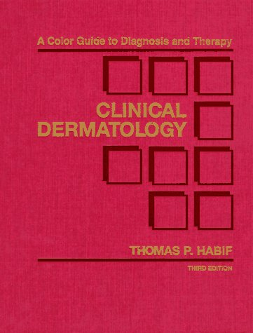Clinical Dermatology A Color Guide to Diagnosis and Therapy 3rd 1996 edition cover
