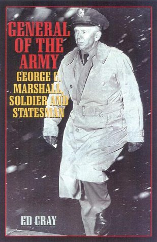 General of the Army George C. Marshall, Soldier and Statesman  2000 edition cover