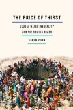 Price of Thirst Global Water Inequality and the Coming Chaos  2014 edition cover