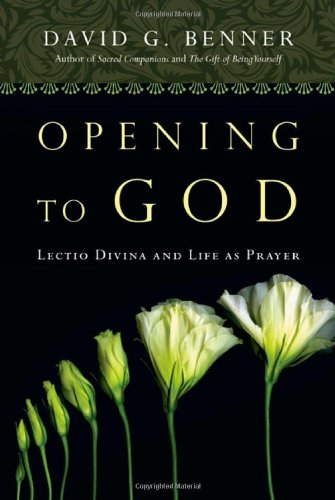 Opening to God Lectio Divina and Life as Prayer  2010 edition cover