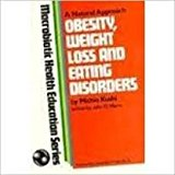 Obesity, Weight Loss and Eating Disorders N/A 9780870406423 Front Cover