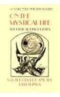 On the Mystical Life The Church and the Last Things: the Ethical Discourses  1995 edition cover