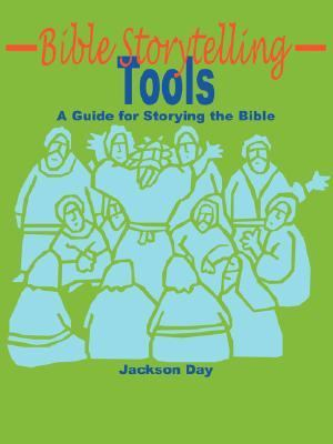 Bible Storytelling Tools:  2007 edition cover