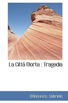 Cittá Mort : Tragedia N/A 9781113438423 Front Cover