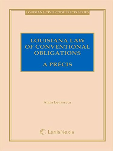 Louisiana Law of Obligations in General A Pr�cis 3rd 2009 edition cover