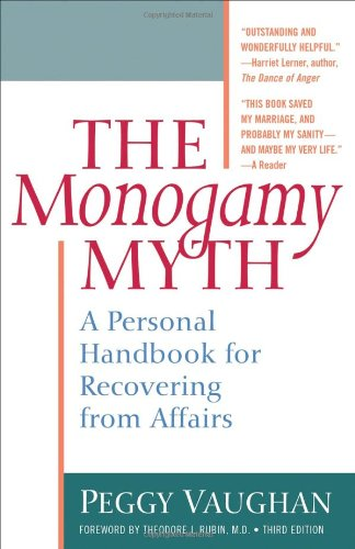 Monogamy Myth A Personal Handbook for Recovering from Affairs 2nd 2003 (Reprint) edition cover