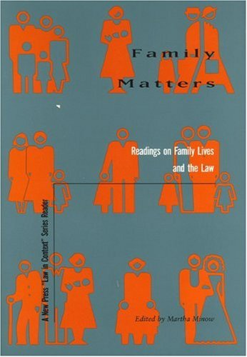 Family Matters Readings on Family Lives and the Law N/A 9781565840423 Front Cover
