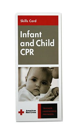 Infant & Child CPR Skills Card:  2006 edition cover