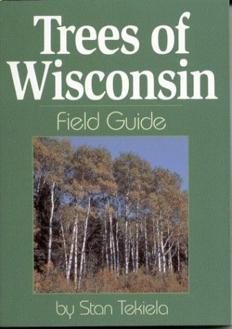Trees of Wisconsin Field Guide  N/A 9781885061423 Front Cover