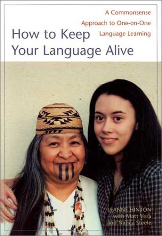 How to Keep Your Language Alive A Commonsense Approach to One-on-One Language Learning  2002 edition cover