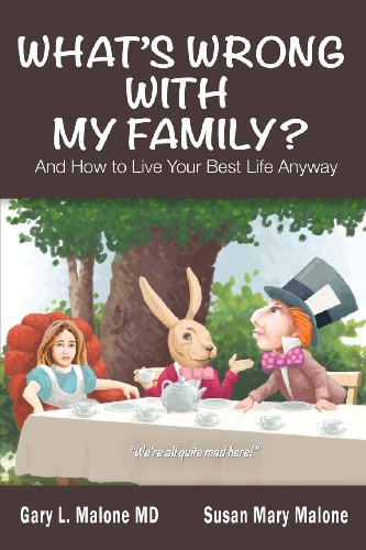 What's Wrong with My Family? and How to Live Your Best Life Anyway   0 edition cover