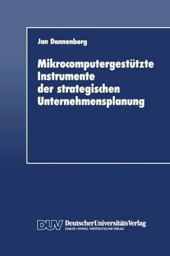 Mikrocomputergest�tzte Instrumente der Strategischen Unternehmensplanung   1990 9783824400423 Front Cover