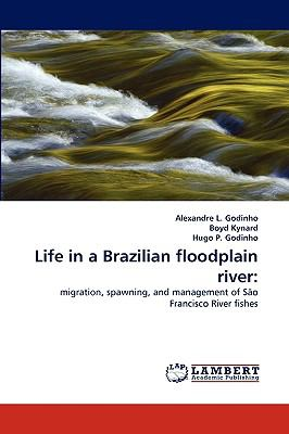 Life in a Brazilian Floodplain River  N/A 9783838315423 Front Cover