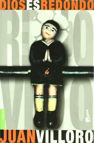 Dios es redondo / God is round:  2010 edition cover