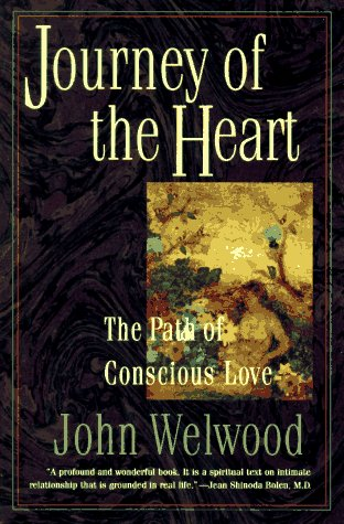Journey of the Heart The Path of Conscious Love Revised  edition cover