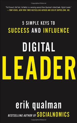 Digital Leader 5 Simple Keys to Success and Influence  2012 edition cover